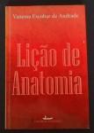 Vanessa Escobar de Andrade - Livro Lição de Anatomia - 1.ª Edição (2013) - com dedicatória e autografo de próprio punho da autora.
