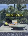 LIVRO - BRAZIL HOTELS. Por Felipe Candiota; editora Loft Publications. Printed in Spain 2011. Medidas; 25,5 x 20,5 / 416 páginas.
