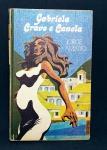 Gabriela Cravo E Canela - Jorge Amado - Editora: Circulo do Livro - Ano: 1975 - Nº Páginas: 416 - Capa dura - Medida: 20 x 13 x 3 cm.