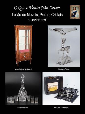 LEILÃO DE MÓVEIS, PRATAS, CRISTAIS E RARIDADES AGOSTO / 2014