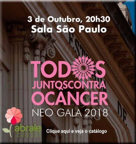 LEILÃO BENEFICENTE ABRALE - TODOS JUNTOS CONTRA O CÂNCER - NEO GALA 2018 - 3/10/2018