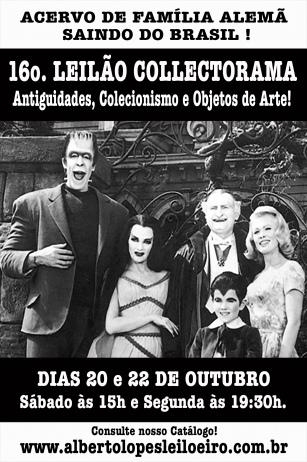 XVI LEILÃO COLLECTORAMA DE ANTIGUIDADES, COLLECTORAMA E OBJETOS DE ARTE
