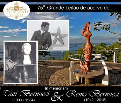 75º GRANDE LEILÃO DE ACERVO DE TITO BERNUCCI (1903 - 1984) & REMO BERNUCCI (1942 - 2018) IN