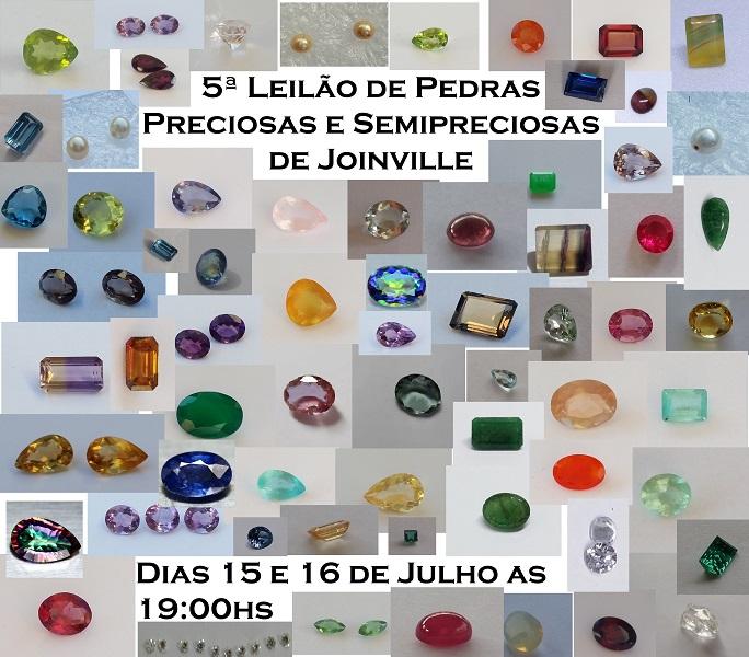4º Leilão de Pedras Preciosas e Semipreciosas de Joinville