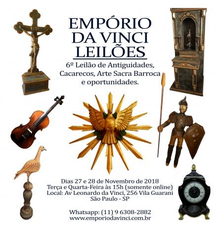 6º Leilão do Empório da Vinci de Antiguidades - Cacarecos, Arte Sacra Barroca e Oportunidades
