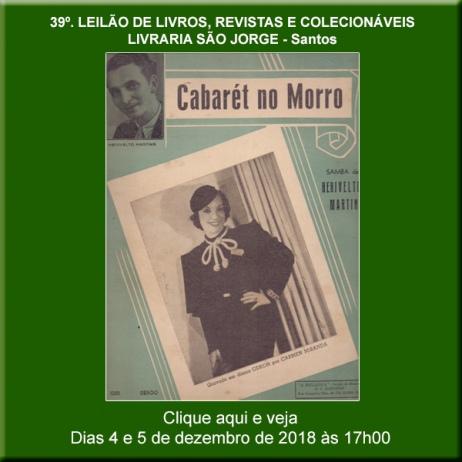 39º Leilão de Livros, Revistas e Colecionáveis - Livraria São Jorge - Santos 4 e 5/12/2018