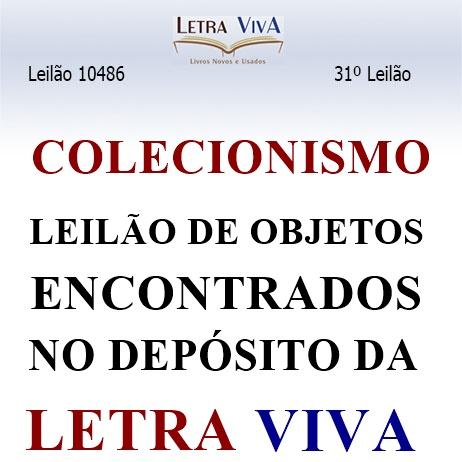 31º LEILÃO LETRA VIVA - COLECIONISMO