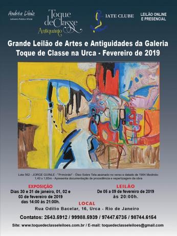 GRANDE LEILÃO DE ARTES E ANTIGUIDADES DA GALERIA TOQUE DE CLASSE NA URCA - FEVEREIRO DE 2019