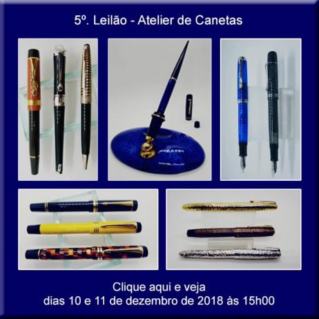 5º. Leilão Atelier de Canetas - 10 e 11/12/2018 - 15h00