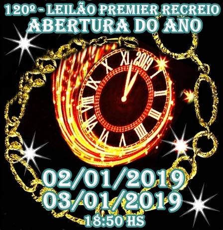 120º - LEILÃO PREMIER RECREIO - ABERTURA DO ANO