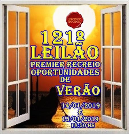 121º - LEILÃO PREMIER RECREIO - OPORTUNIDADES DE VERÃO.