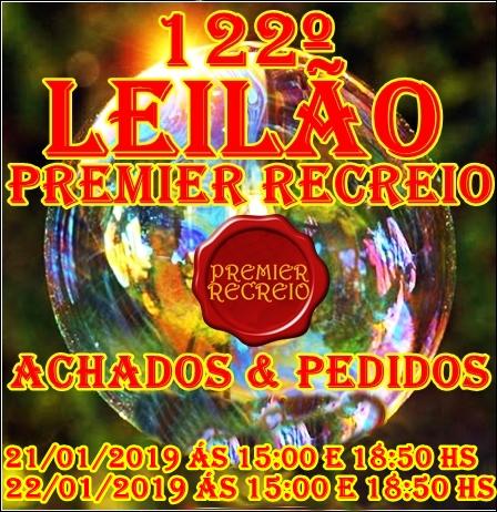 122º - LEILÃO PREMIER RECREIO-ACHADOS & PEDIDOS