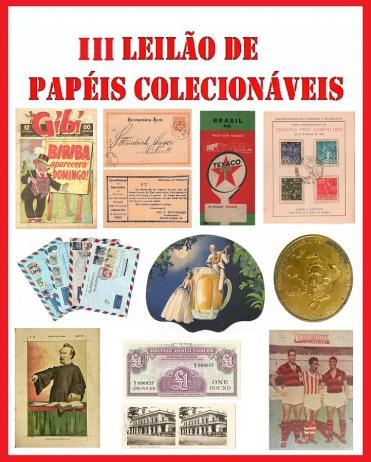 3º LEILÃO DE PAPÉIS COLECIONÁVEIS - FOTOGRAFIAS, DOCUMENTOS, AUTÓGRAFOS, FILATELIA, NUMISMÁTICA ETC.