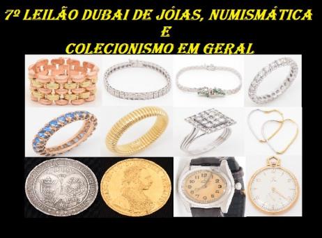 7º LEILÃO DUBAI DE JOIAS, NUMISMÁTICA E COLECIONISMO EM GERAL