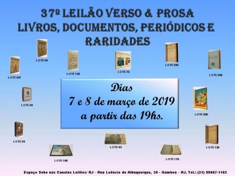 37º LEILÃO VERSO & PROSA - LIVROS, DOCUMENTOS, PERIÓDICOS