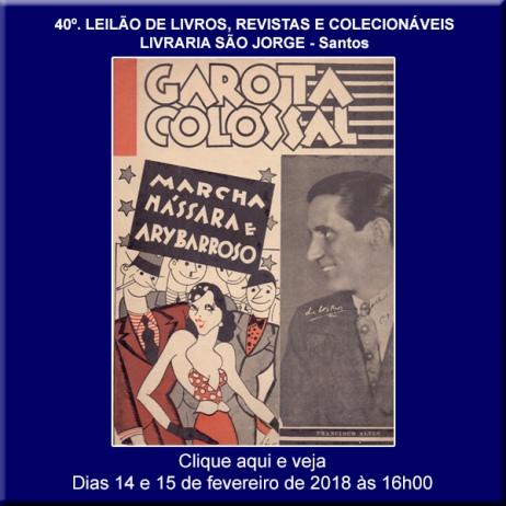 40º Leilão de Livros, Revistas e Colecionáveis - Livraria São Jorge - Santos 14 e 15/02/2019