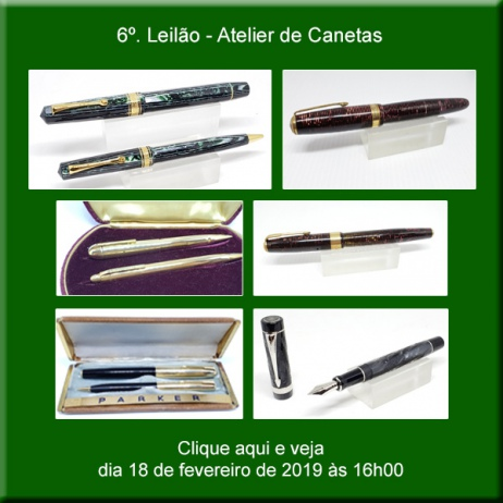6º. Leilão Atelier de Canetas - 18/02/2019 - 16h00