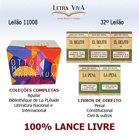 32º LEILÃO LETRA VIVA - LIVROS DE DIREITO E COLEÇÕES COMPLETAS (AGUILAR, PLÉIADE E OUTROS)