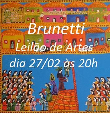 BRUNETTI - LEILÃO DE ARTES E ANTIGUIDADES