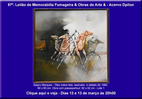 97º Leilão Acervo DPilon de Obras de Arte & Memorabilia Fumageira - 12 e 13 de Março de 2019.