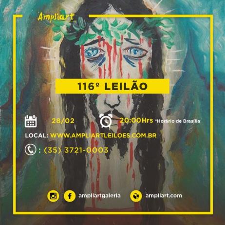 116º LEILÃO GALERIA AMPLIART