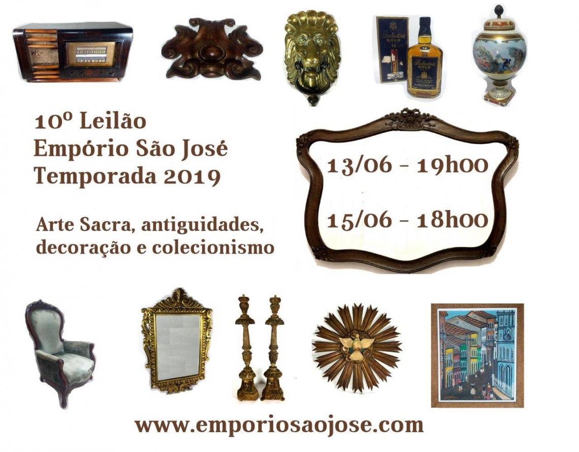 10º LEILÃO EMPÓRIO SÃO JOSÉ - ARTE SACRA, ANTIGUIDADES E DECORAÇÃO