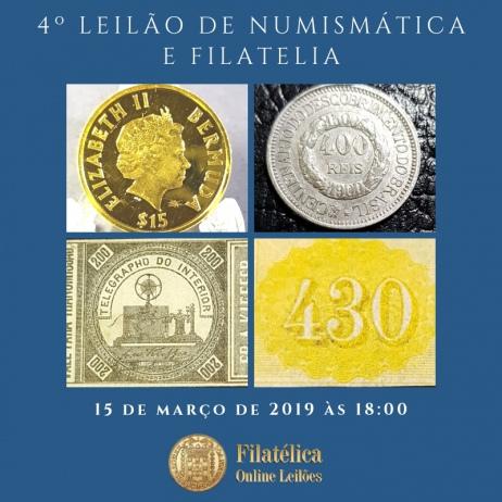 4º LEILÃO DE NUMISMÁTICA E FILATELIA - FILATÉLICA ONLINE LEILÕES