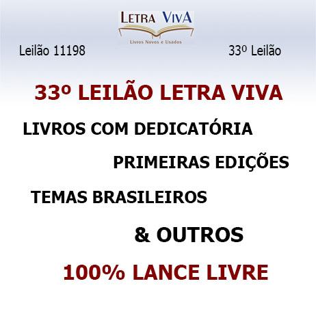 33ª LEILÃO LETRA VIVA - 1ª EDIÇÕES, LIVROS COM DEDICATÓRIA, TEMAS BRASILEIROS, FOLCLORE & OUTROS
