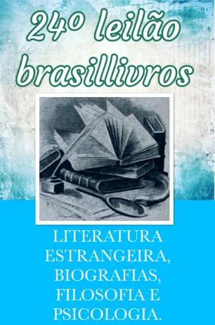GRANDE LEILÃO TEMÁTICO DE LITERATURA BRASILEIRA E POESIA; TUDO EM LANCE MÍNIMO