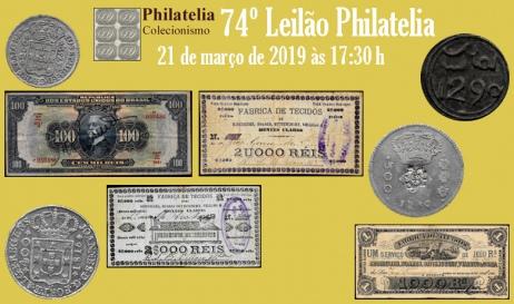 74º Leilão de Filatelia e Numismática - Philatelia Selos e Moedas