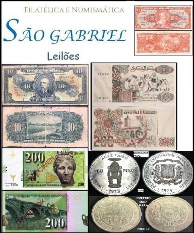 28º LEILÃO SÃO GABRIEL DE SELOS, MOEDAS E CEDULAS: UM PRAZER EM COLECIONAR!!!