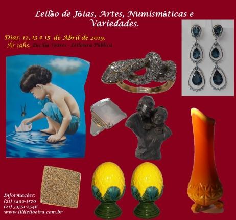 LEILÃO DE JOIAS, ARTE, NUMISMÁTICA E VARIEDADES.