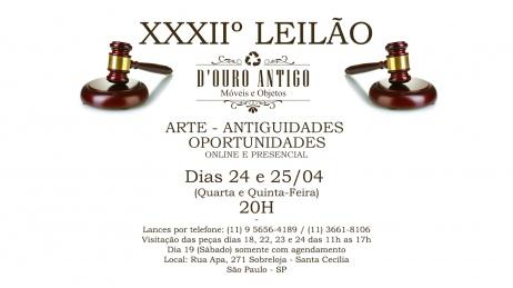 XXXIIº LEILÃO DE ARTE - ANTIGUIDADES - OPORTUNIDADES