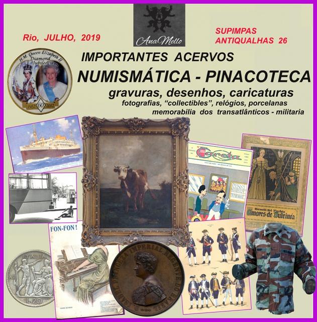 Leilão SUPIMPAS ANTIQUALHAS 26  numismática, pinacoteca, antiguidades, livros & collectibles