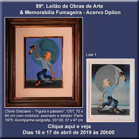 99º Leilão Acervo DPilon de Obras de Arte & Memorabilia Fumageira - 16 e 17 de Abril de 2019.