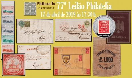 77º Leilão de Filatelia e Numismática - Philatelia Selos e Moedas