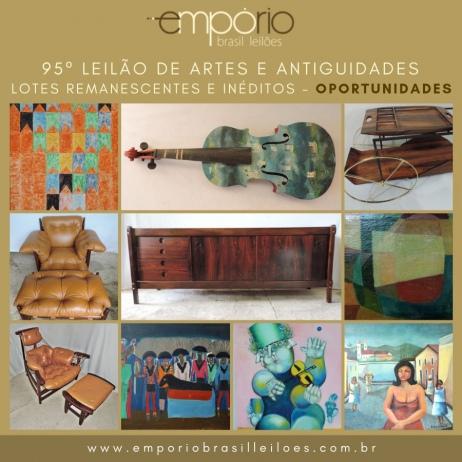 95º Leilão de Artes & Antiguidades - Lotes Remanescentes e Inéditos - Especial de Oportunidades!!!