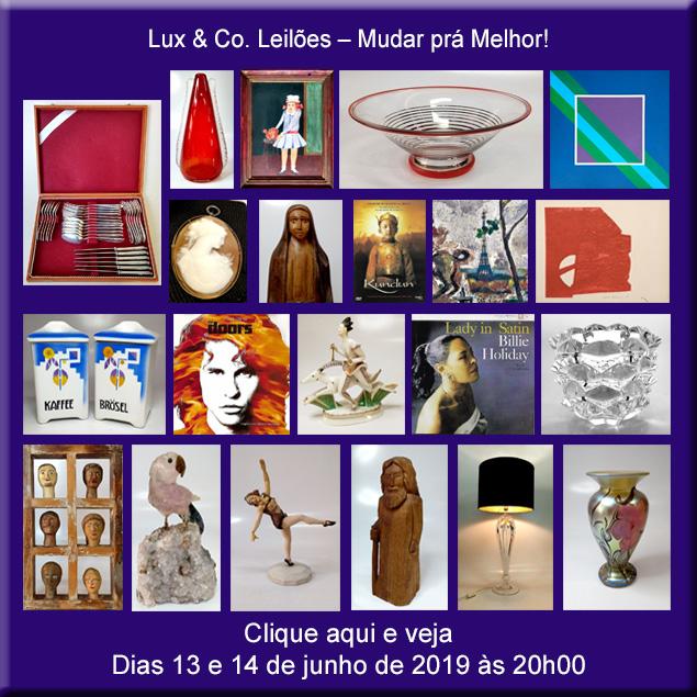 Lux & Co. Leilões - Mudar prá Melhor! - 13 e 14/06 de 2019