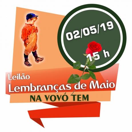 NA VOVO TEM - Leilão Lembranças de Maio - CATALOGO 11579 - 02/05/2019