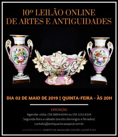 10º LEILÃO DE ARTES E ANTIGUIDADES - 02/05/2019 - 20h