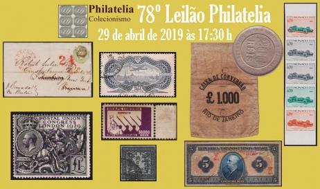 78º Leilão de Filatelia e Numismática - Philatelia Selos e Moedas