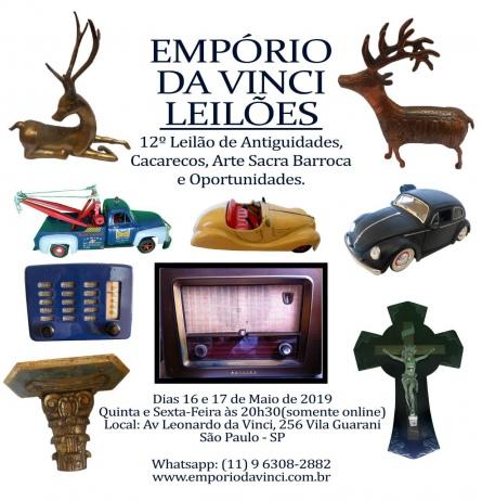 12º Leilão do Empório da Vinci. Antiguidades, Cacarecos, Brinquedos, Arte Sacra e Oportunidades