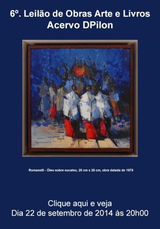 6º. Leilão de Obras de Arte e Livros - Acervo DPilon - 22/09/2014