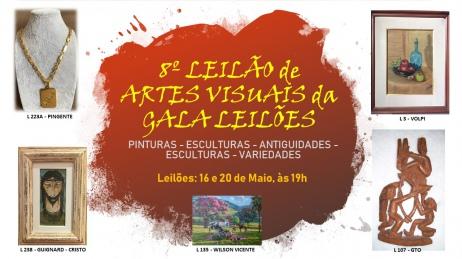 8º LEILÃO DE ARTES VISUAIS DA GALA - PINTURAS - ESCULTURAS - ANTIGUIDADES - ESCULTURAS - VARIEDADES