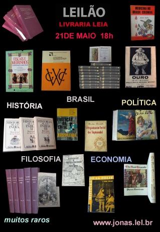 LEILÃO DE LIVROS SOBRE BRASIL, HISTÓRIA, FILOSOFIA, ECONOMIA E MUITOS RAROS  DIA 21 DE MAIO ÀS 18 HS
