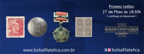 2o LEILÃO FILATELIA E NUMISMÁTICA DA BOLSA FILATÉLICA