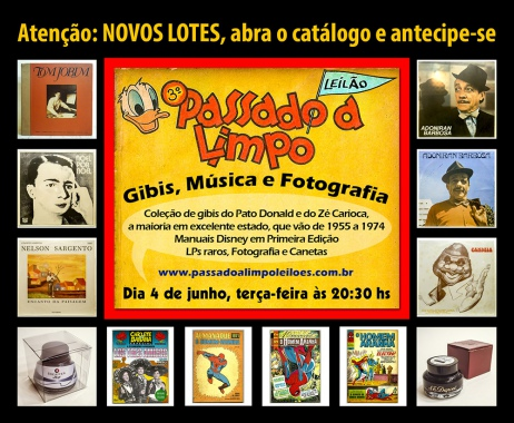 TERCEIRO LEILÃO PASSADO A LIMPO - GIBIS, MÚSICA, FOTOGRAFIA E CANETAS