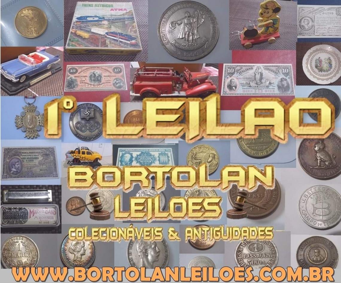 1º LEILÃO BORTOLAN DE COLECIONÁVEIS E ANTIGUIDADES
