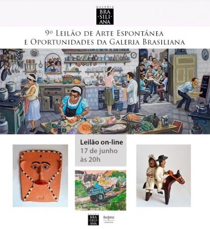 9º LEILÃO DE ARTE ESPONTÂNEA E OPORTUNIDADES - GALERIA BRASILIANA