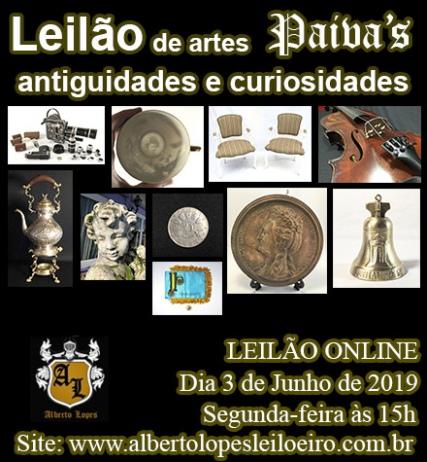 4º LEILÃO PAIVA´S DE ARTES, ANTIGUIDADES E CURIOSIDADES - JUNHO 2019